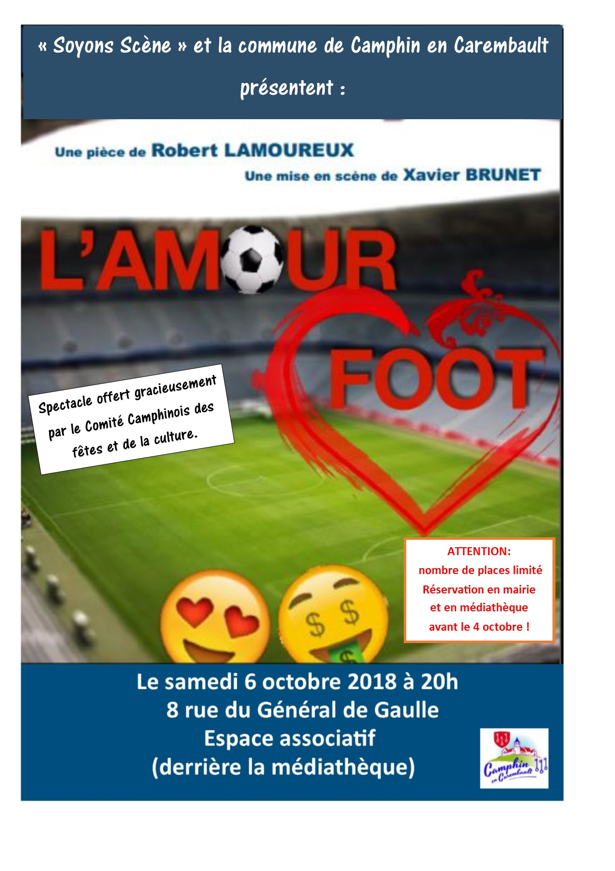 Soyons-Scène jouera L'Amour Foot à Camphin-en-Carembault le 6 octobre